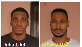 John Elijah Edet and Jeffery Ulu Orji