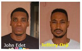 John Elijah Edet and Jeffery Ulu Orji