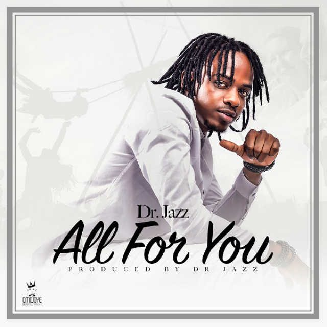 Dr Jazz - All For You