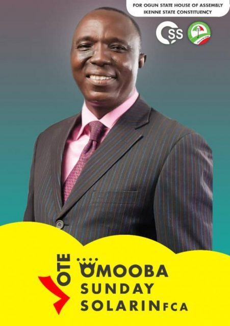 Omooba Sunday Solarin for Ogun State House of Assembly, Ikenne State Constituency