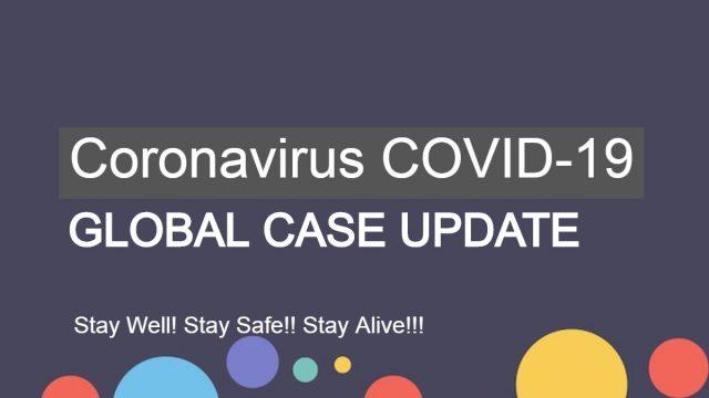 Coronavirus COVID-19 Global Case Update