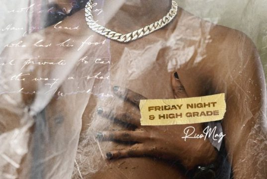 Friday Night & High Grade by Rico Maz