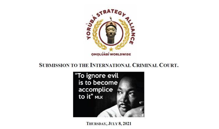 Yoruba Strategy Alliance Petitions International Criminal Court